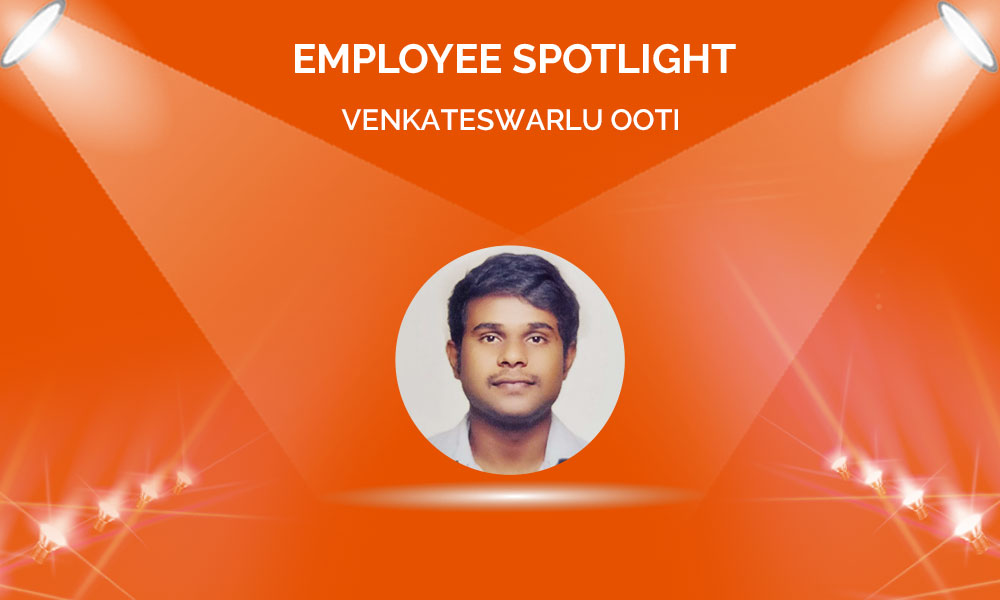 Employee Spotlight: Venkateswarlu Ooti